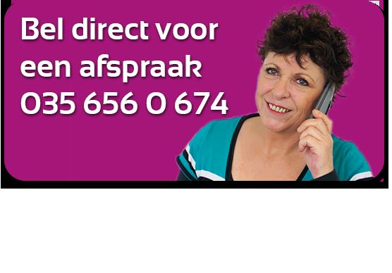 Bel direct voor een Afspraak